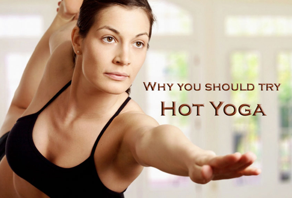 Why You Should Try Hot Yoga